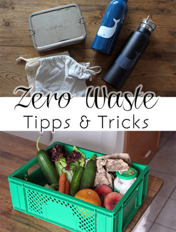 Zero Waste Tipps und Tricks