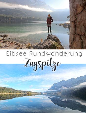 Eibsee Rundwanderung (Zugspitze und Wettersteingebirge)
