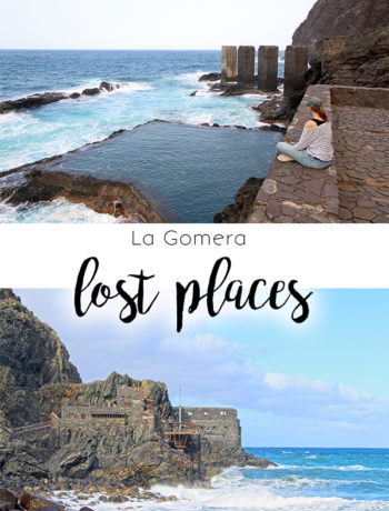 lost places auf La Gomera