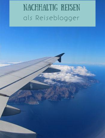 Nachhaltig Reisen als Reiseblogger - Tipps