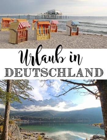 Urlaub in Deutschland - Tipps und Reiseziele